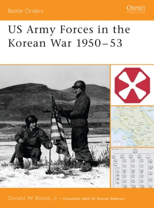 US Army Forces in the Korean War 1950?53