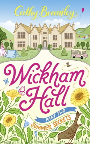 Wickham Hall - Part Two Summer Secrets