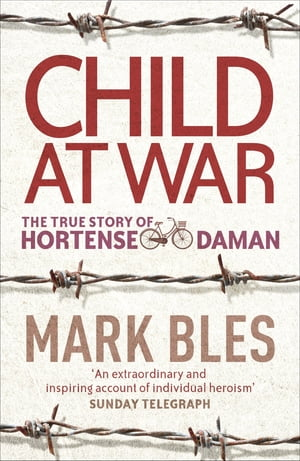 Child At War The True Story of Hortense Daman