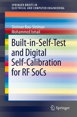 Built-in-Self-Test and Digital Self-Calibration for RF SoCs