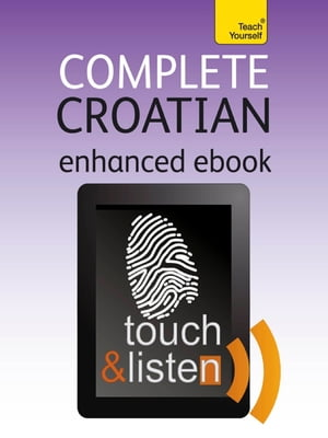 Complete Croatian: Teach Yourself Audio eBook