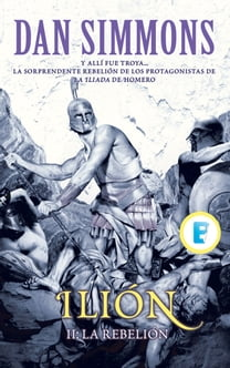 La rebelión (Ilion Vol. II)