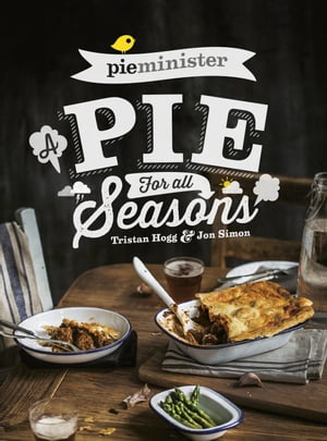 Pieminister A Pie for All Seasons