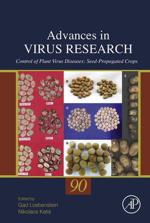 Control of Plant Virus Diseases Seed-Propagated Crops