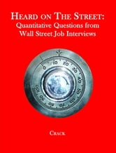 Timothy Falcon Crack - Heard on The Street: Quantitative Questions from Wall Street Job Interviews