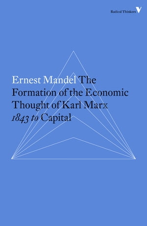 Formation of the Economic Thought of Karl Marx