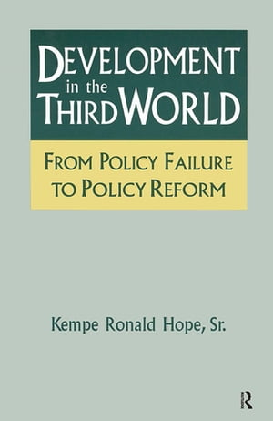 Development in the Third World: From Policy Failure to Policy Reform