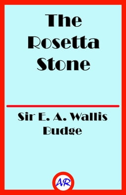 The Rosetta Stone (Illustrated)