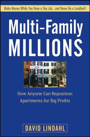 Multi-Family Millions How Anyone Can Reposition Apartments for Big Profits