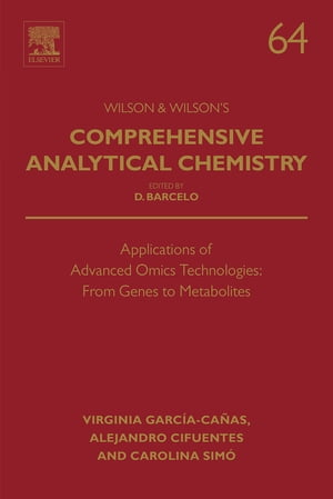 Applications of Advanced Omics Technologies: From Genes to Metabolites