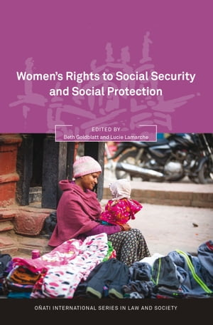 Women s Rights to Social Security and Social Protection,