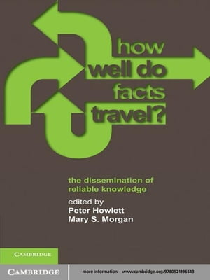 How Well Do Facts Travel? The Dissemination of Reliable Knowledge