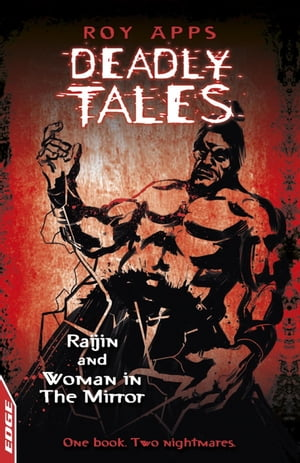 EDGE - Deadly Tales: Raijin and Woman in the Mirror EDGE - Deadly Tales