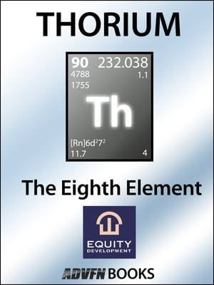 The Eighth Element A Report on Thorium