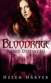 Helen Harper - Bloodrage (Blood Destiny 3)
