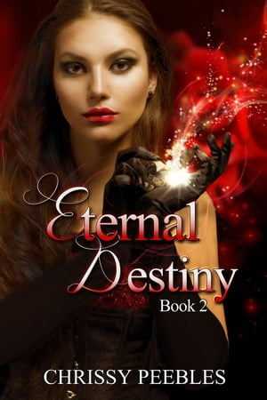 Eternal Destiny The Ruby Ring Saga,  #2