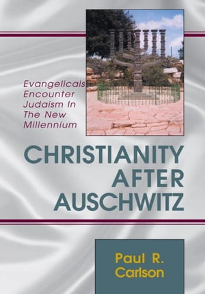 Christianity After Auschwitz