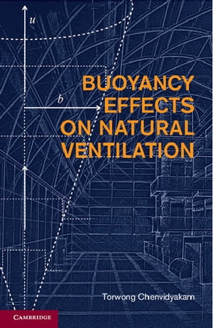 Buoyancy Effects on Natural Ventilation