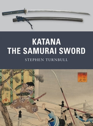 Katana The Samurai Sword