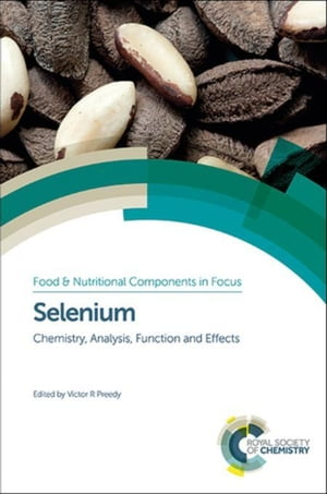 Selenium: Chemistry, Analysis, Function and Effects