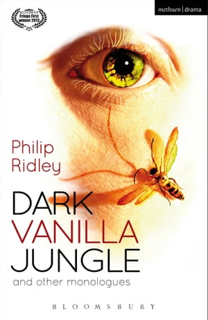 Dark Vanilla Jungle and other monologues