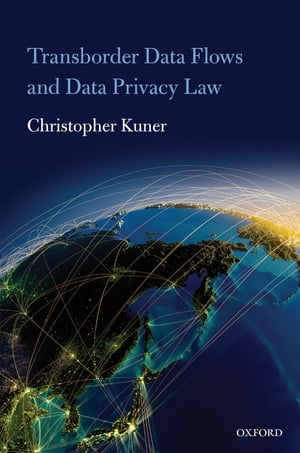Transborder Data Flows and Data Privacy Law