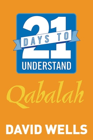 21 Days to Understand Qabalah