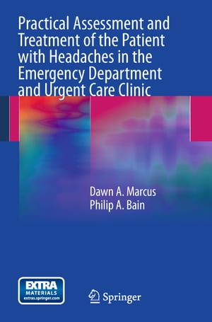 Practical Assessment and Treatment of the Patient with Headaches in the Emergency Department and Urgent Care Clinic