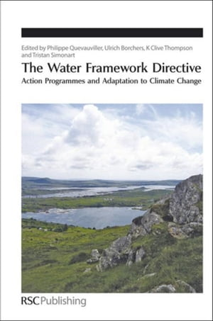 The Water Framework Directive: Action Programmes and Adaptation to Climate Change