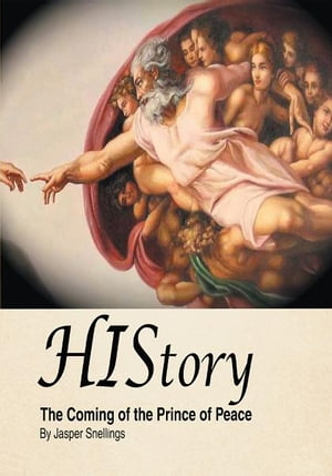 HIStory The Coming of the Prince of Peace