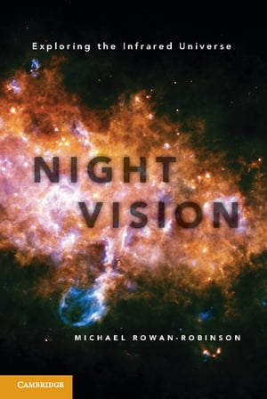Night Vision Exploring the Infrared Universe