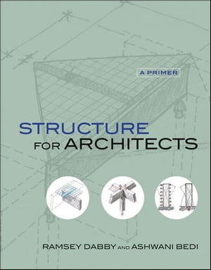 Structure for Architects A Primer