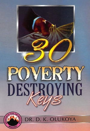 30 Poverty Destroying Keys