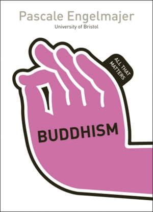 Buddhism: All That Matters