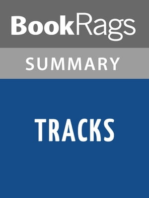 Louise Erdrich tracks summary