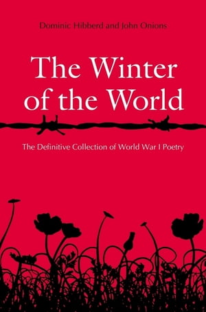 The Winter of the World Poems of the Great War