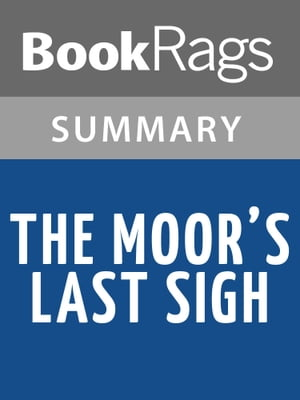 The Moor's Last Sigh by Salman Rushdie Summary & Study Guide