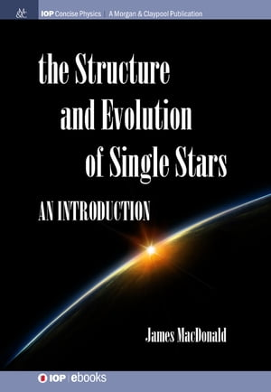 Structure and Evolution of Single Stars