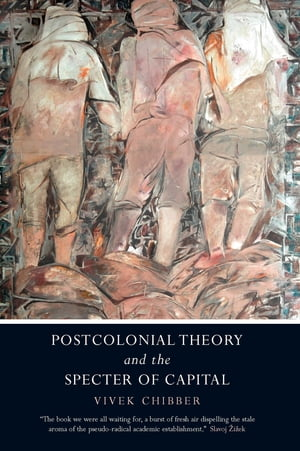 Postcolonial Theory and the Specter of Capitalism