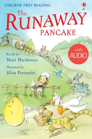 The Runaway Pancake: Usborne First Reading: Level Four