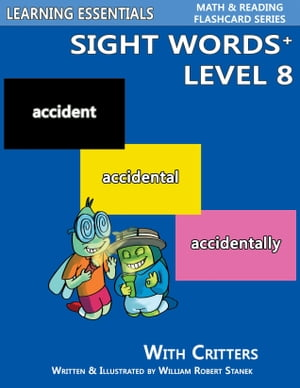 Sight Words Plus Level 8: Sight Words Flash Cards with Critters for Grade 3 & Up