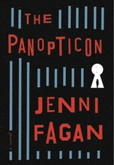 Jenni Fagan - The Panopticon