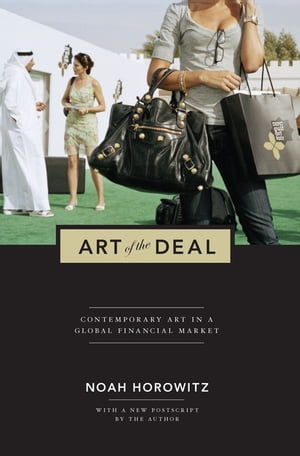 Art of the Deal Contemporary Art in a Global Financial Market