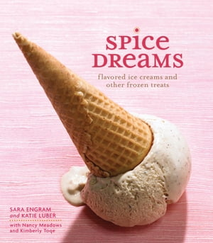 Spice Dreams Flavored Ice Creams and Other Frozen Treats