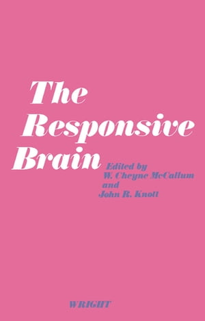 The Responsive Brain The Proceedings of the Third International Congress on Event-Related Slow Potentials of the Brain