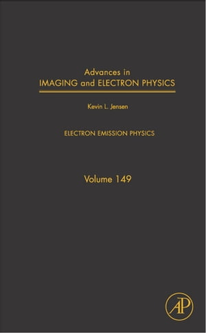 Advances in Imaging and Electron Physics Electron Emission Physics