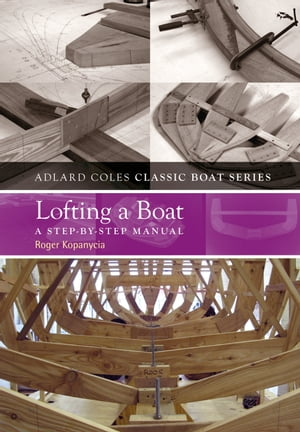 Lofting a Boat A Step-by-Step Manual