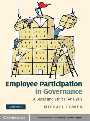 Employee Participation in Governance A Legal and Ethical Analysis