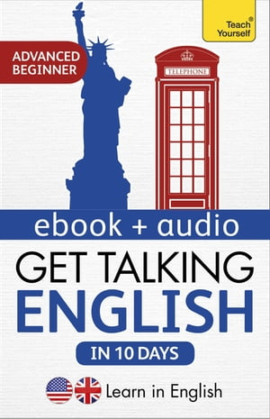Get Talking English in Ten Days Beginner Audio Course Learn in English: Enhanced Edition
