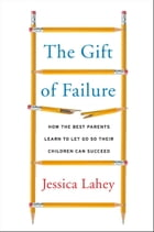 The Gift of Failure Cover Image